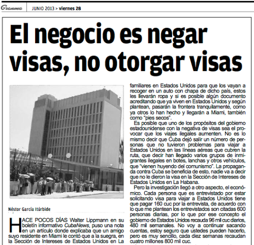 """""""The business is to deny visas, not grant visas"""" Granma newspaper, 28 June 2013"""